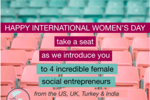International-womens-day-female-social-entrepreneurs